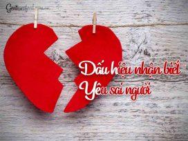 Dấu hiệu nhận biết yêu sai người