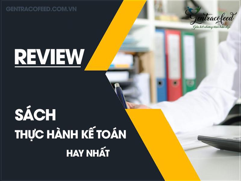 Review sách thực hành kế toán hay nhất