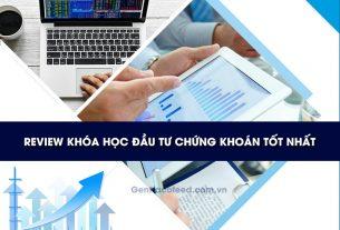 Review khóa học đầu tư chứng khoán tốt nhất